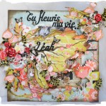 Août 2012 : Page-Album «Tu fleuris ma vie» by Catangel