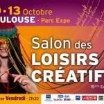 Salon des Loisirs Créatifs de Toulouse – 10 au 13 octobre 2013