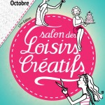 Salon des Loisirs Créatifs de Toulouse – 8 au 11 octobre 2015