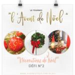 TOURNOI «L'AVENT NOËL» – Sujet 2 : décorations de Noël