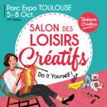 Salon des Loisirs Créatifs de Toulouse 2017 : des entrées à gagner !