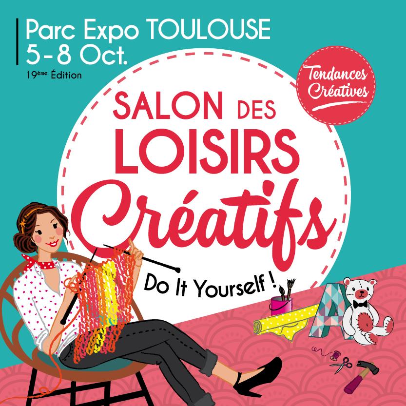 Salon des loisirs cr atifs de toulouse 2017 des entr es - Salon loisirs creatifs 2017 paris ...