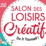 Salon des Loisirs Créatifs de Toulouse – 4 au 7 octobre 2018