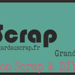 Salon Gard au Scrap – 9 & 10 février 2019